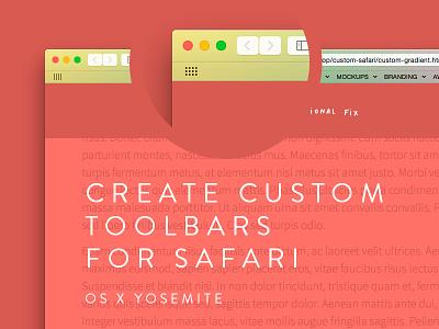 Custom Safari Toolbars safari development html css html5 canvas toolbar ui ux website tutorial