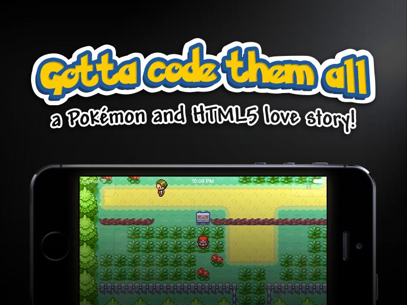 Gotta code them all, a Pokémon and HTML5 love story! pokémon pixel art game mobile html5