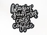 Blazin' Summer, Cold Coffee