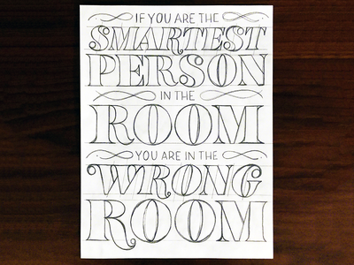 If you are the smartest person in the room illustration type custom type lettering typography handlettering