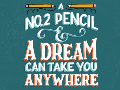 A No. 2 Pencil & A Dream illustration type custom type lettering typography watercolor handlettering