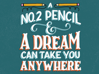 A No. 2 Pencil & A Dream
