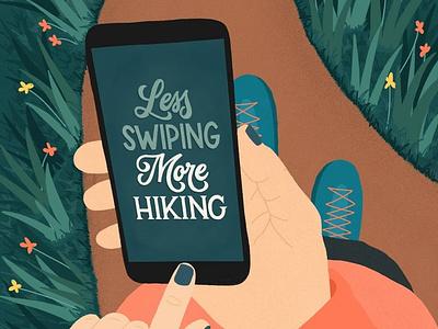 Less Swiping More Hiking procreate custom illustration custom lettering hand lettering handlettering custom type type illustration typography lettering