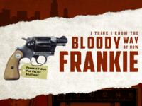 Frankie's Gun