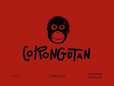 Corongutan #aperilchallenge 09/30 wash hands corongutan concept red pandemic covid19 corona virus danger orange orangutan coronavirus covid invite giveaway hello dribble creative logo chimp smart logo monkey ape