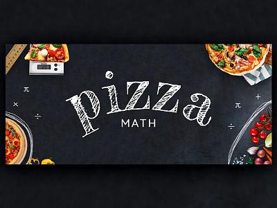 Pizza Math Graphic typography chalk graphic math pizza