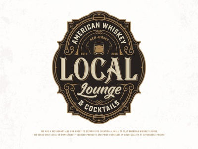Local Lounge adobe illustrator glass label typography ornament food and drink lounge restaurant pub cocktails whiskey luxury classic vintage