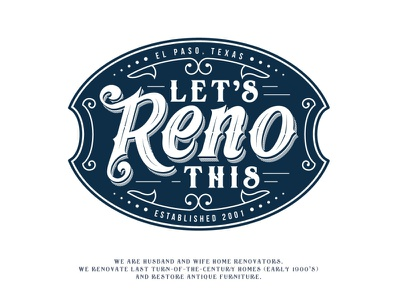 Let's Reno This adobe illustrator vintage logo luxury ornament family elegant retro typography classic real estate furniture antique renovation home