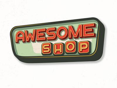AwesomeShop adobe illustrator logo design street sign classic retro vintage sign shopping shop awesome