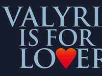 Valyria Is For Lovers