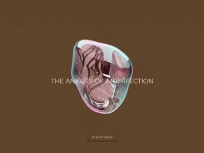 The Anxiety of Imperfection