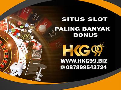 Situs Slot Online Paling Banyak Bonus bonus slot game slot hkg99 bonus deposit situs slot