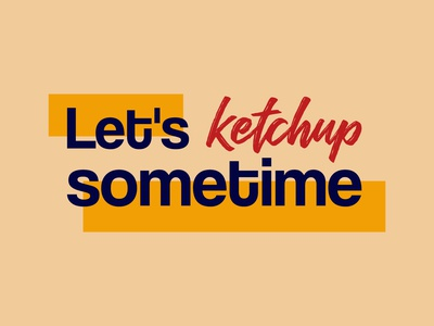 Daily Logo Challenge #44 - Let's Ketchup Sometime ketchup fast food foodtruck street food food truck graphicdesign design logo logodesign dailylogo dailylogochallenge