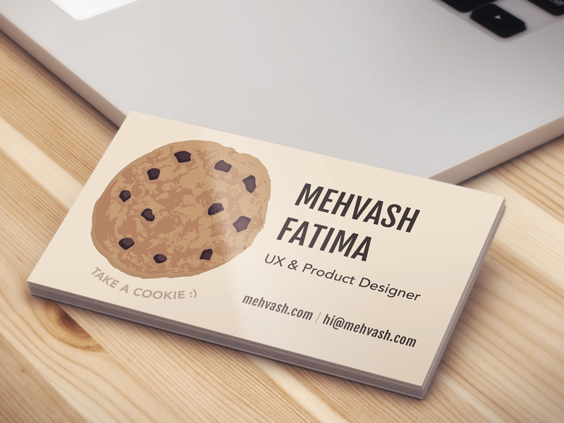 Business card chocolate chip cookie by mehvash fatima dribbble i recently went to the grace hopper conference in preparation i made sure to have a lot of resume printouts cover letters and business cards colourmoves