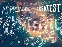 Universe Mysteries: Typography in Progress