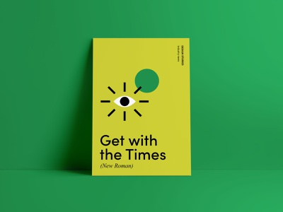 Get with the Times (New Roman) shapes eye news industry stories design poster