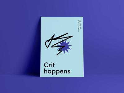 Crit Happens messy starburst scribble crit stories design poster