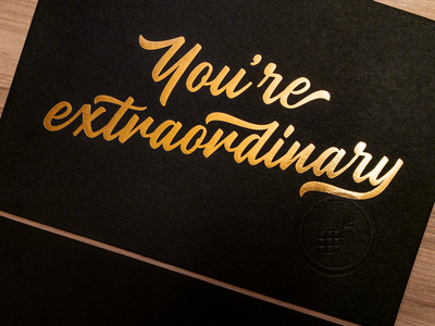 You're Extraordinary lettering type print gold blind emboss foil