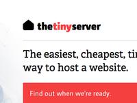 The Tiny Server