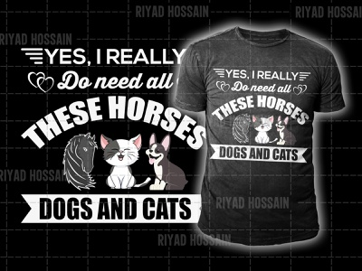 I need all these Horse  Dog   Cat t shirt typograpy tshirt cat t-shirt womens cat t-shirt mens cat t-shirt brand cat t shirt dog t-shirts cheap best dog t-shirts custom dog t-shirts for humans dog t shirt horse t-shirt girl t-shirt with horse logo horse t-shirt design horse t shirt t shirt