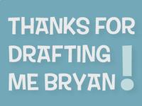 Thanks Bryan!
