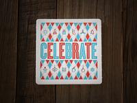 Celebrate Coaster