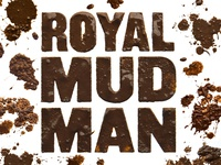 Royal Mud Man