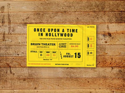 Once Upon a Time in Hollywood - Ticket Stub Concept cinema ticket typography graphic design vintage ticket vintage 1960s print design once upon a time in hollywood theatre cinema ticket booking ticket stub ticket concept
