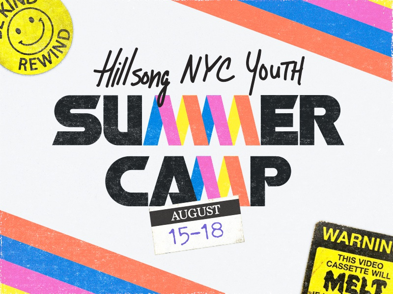 Hillsong NYC Youth - Summer Camp Branding branding summer camp vhs youth hillsong