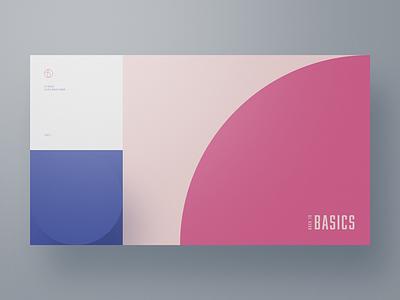 Back to Basics — Part 2 website web design webdesign typography simple principles minimal layout geometry colors clean basics