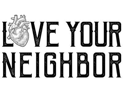 Love Your Neighbor: TShirt Design tshirtart tshirtdesign tshirt church branding church design storychurch love your neighbor love heart church colorado springs colorado nonprofit design illustration non-profit