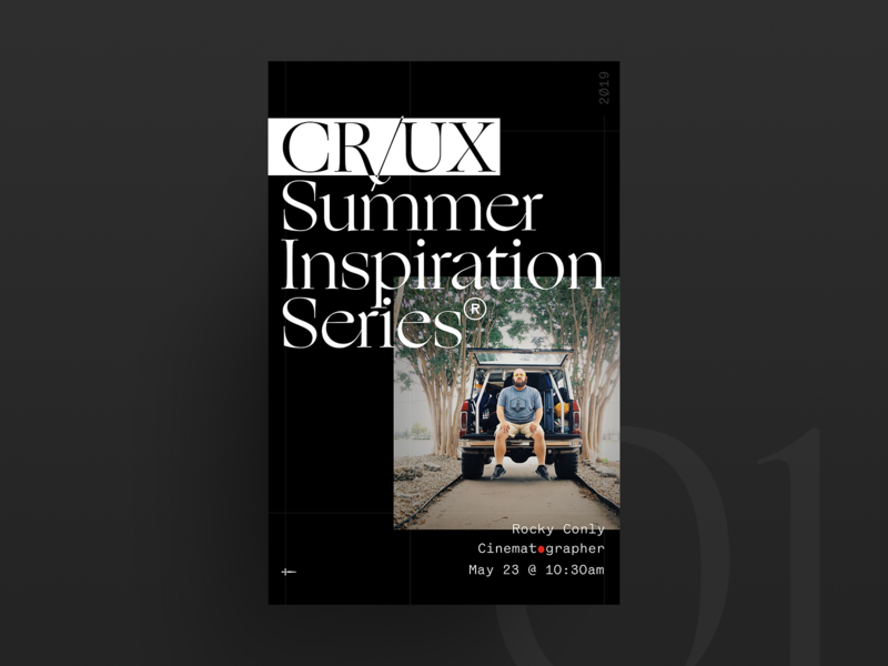 Crux Summer Inspo Series 01 dark typography inspiration cinematography office event promo poster