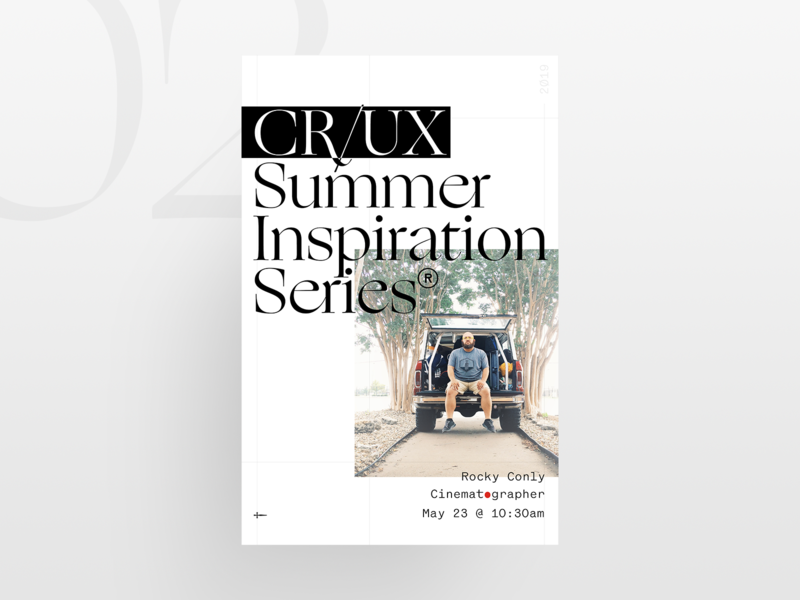 Crux Summer Inspo Series 02 light typography promo poster office event inspiration cinematography