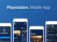 Playstation® App Redesign: It's DONE!