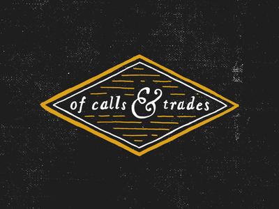 of calls & trades