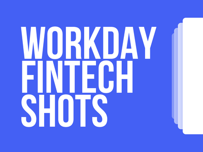 Workday Fintech Shots finance fintech challenge design