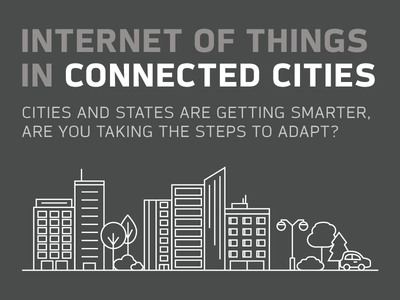 Internet of Things in Connected Cities