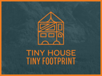 Tiny House Tiny Footprint