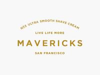 Mavericks pt.II