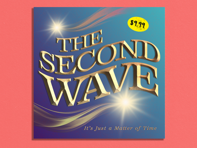 The Second Wave ~ It's Just a Matter of Time art classic rock cd covid19 album art illustrator photoshop graphic design wear a mask