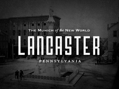 Lancaster, Our home photo vintatge historic old lancaster city type typography lettering pennsylvania label