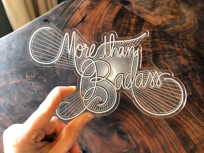 Letters & Lasers: More than Badass glowforge lettering laser cutter