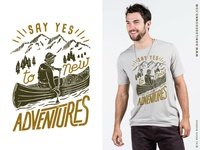 Say yes to the adventures