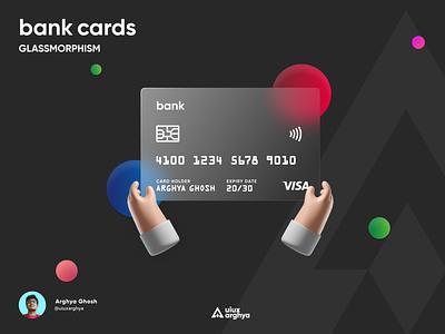 Bank Card - Glassmorphism  Design card design uikit uiuxdesign finanace app ux credit card glassmorphism creditcard credit card design trending glass glassmorphism minimalism minimaldesign design figma ui uiux uiuxarghya
