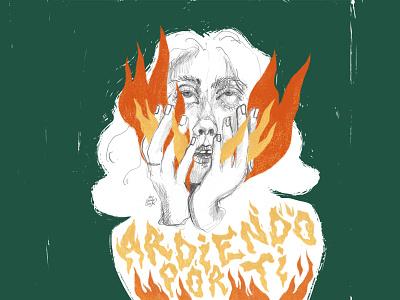 Ardiendo por ti woman woman illustration texture psd design lettering art lettering fireart illustration design