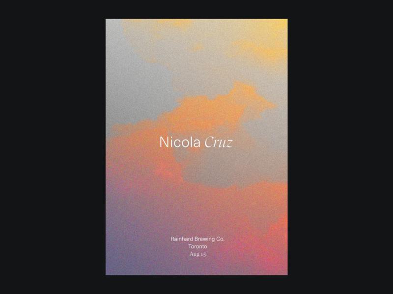 Nicola Cruz Gig poster poster art poster design poster nicola cruz