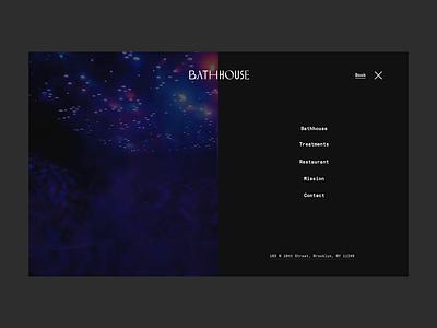 Bathhouse Navigation interaction clean principle animation fullscreen nav navigation