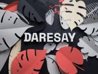 Bye bye Screen Interaction. Hello Daresay!
