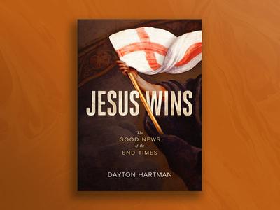 Jesus Wins end times flag resurrection banner book cover design cover design book cover cover jesus