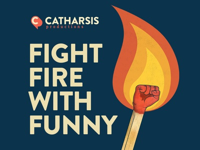 Fight Fire With Funny